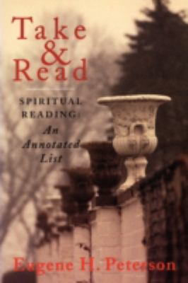 Take and Read Spiritual Reading An Annotated List