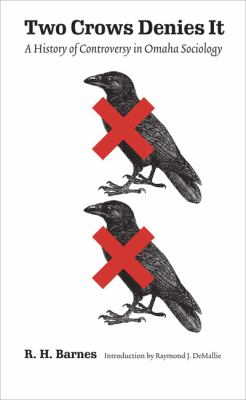 Two Crows Denies It A History of Controversy in Omaha Sociology