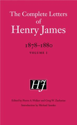 Complete Letters of Henry James, 1878-1880