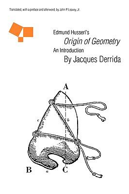 Edmund Husserl's Origin of Geometry An Introduction