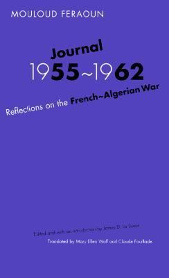 Journal, 1955 - 1962 Reflections on the French-Algerian War