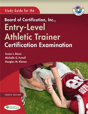 Study Guide for the Board of Certification, Inc , Entry-Level Athletic  Trainer Certification Examination