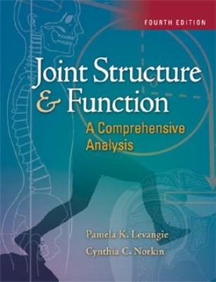 Joint Structure and Function A Comprehensive Analysis