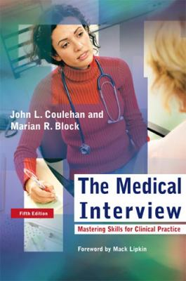The Medical Interview: Mastering Skills for Clinical Practice (Medical Interview)