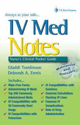 IV Med Notes Nurse's Clinical Pocket Guide