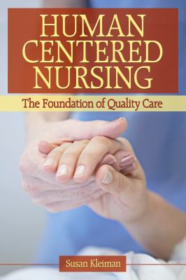 Human-Centered Nursing