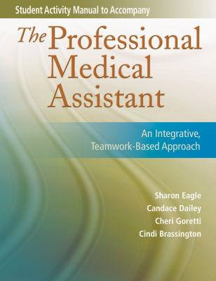Student Activity Manual for the Professional Medical Assistant