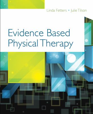 Evidence Based Physical Therapy