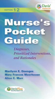 Nurse's Pocket Guide: Diagnoses, Prioritized Interventions and Rationales (Nurse's Pocket Guide: Diagnoses, Interventions & Rationales)