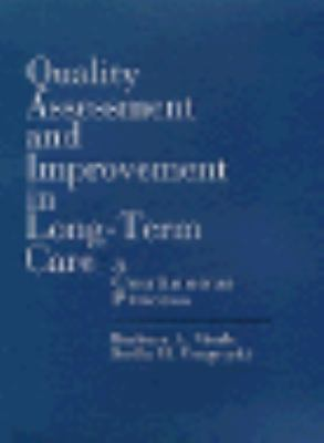 Quality Assessment and Improvement in Long-Term Care A Continuous Process