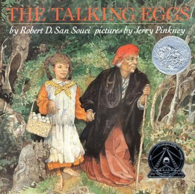 Talking Eggs A Folktale from the American South