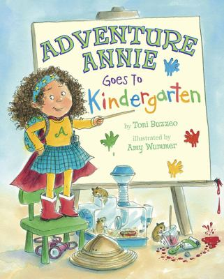 Adventure Annie Goes to Kindergarten