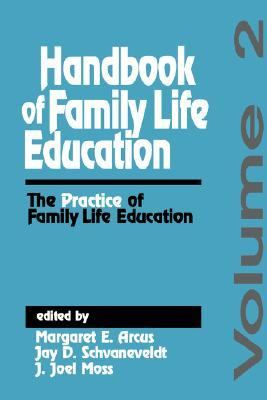 Handbook of Family Life Education