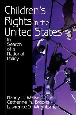 Children's Rights in the United States: In Search of a National Policy