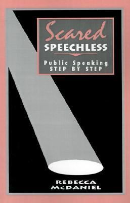 Scared Speechless Public Speaking Step by Step