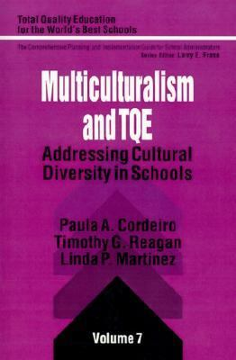Multiculturalism and Tqe Addressing Cultural Diversity in Schools