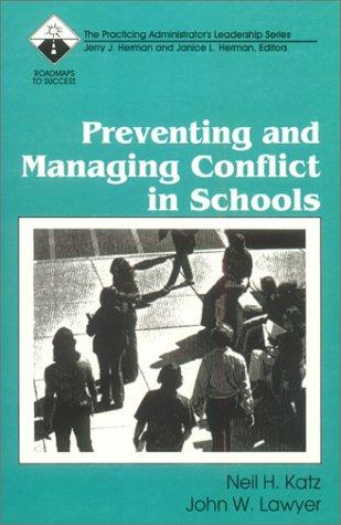 Preventing and Managing Conflict in Schools (Roadmaps to Success)