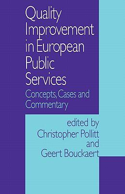 Quality Improvement in European Public Services Concepts, Cases and Commentary