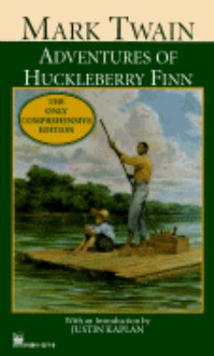 Adventures of Huckleberry Finn The Only Comprehensive Editions