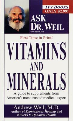 Vitamins and Minerals Ask Dr. Weil