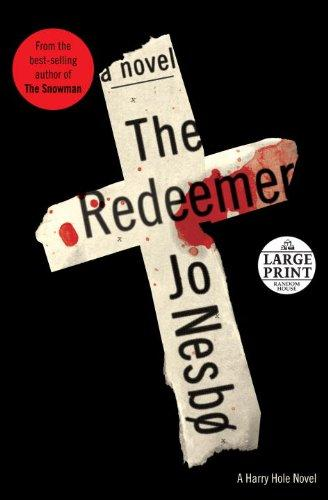 The Redeemer: A Harry Hole Novel (6) (Random House Large Print)