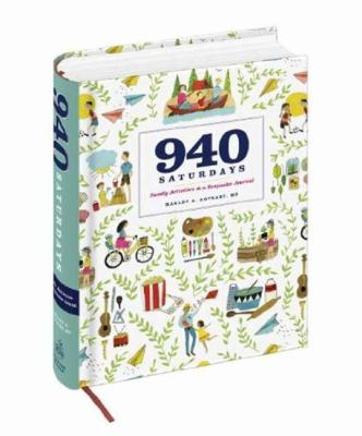 940 Saturdays : Activity Ideas and a Journal