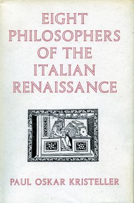 Eight Philosophers of the Italian Renaissance
