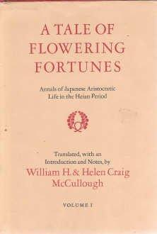 Tale of Flowering Fortunes : Annals of Japanese Aristocratic Life in the Heian Period (2 Volume set)