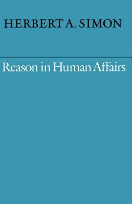 Reason in Human Affairs
