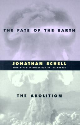 Fate of the Earth and the Abolition And, the Abolition