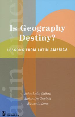 Is Geography Destiny? Lessons from Latin America
