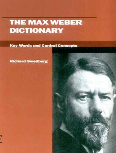 The Max Weber Dictionary: Key Words and Central Concepts (Stanford Social Sciences)