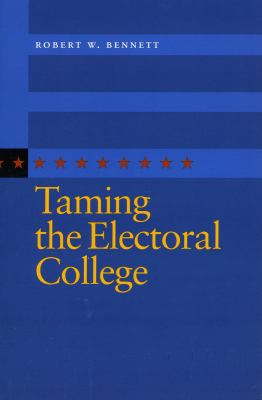 Taming the Electoral College
