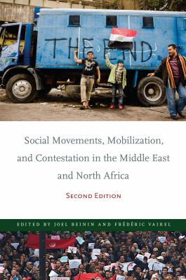 Social Movements, Mobilization, and Contestation in the Middle East and North Africa : Second Edition