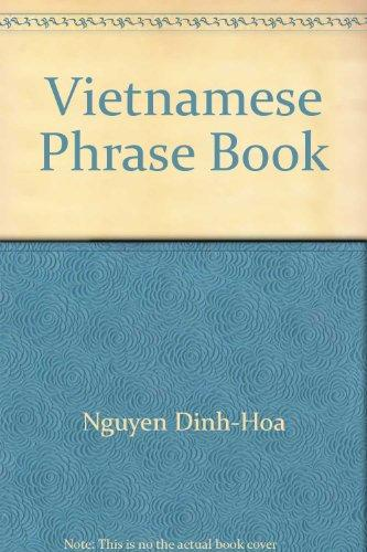 Hoa's Vietnamese Phrase Book (English and Vietnamese Edition)