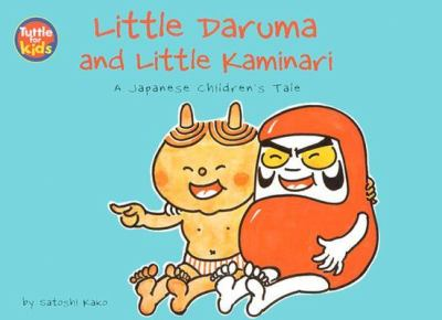 Little Daruma and Little Kaminari A Japanese Children's Tale