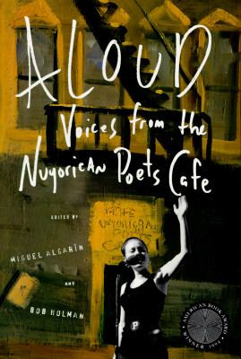 Aloud Voices from the Nuyorican Poets' Cafe