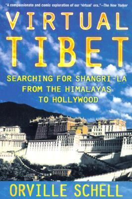 Virtual Tibet Searching for Shangri-LA from the Himalayas to Hollywood