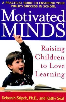 Motivated Minds Raising Children to Love Learning