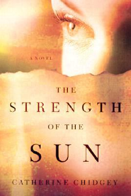 Strength of the Sun A Novel