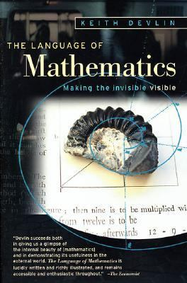 Language of Mathematics Making the Invisible Visible
