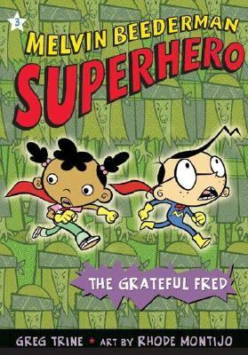 Melvin Beederman, Superhero The Grateful Fred