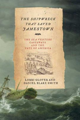The Shipwreck That Saved Jamestown