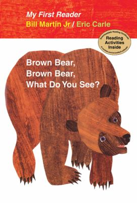 Brown Bear, Brown Bear, What Do You See? My First Reader