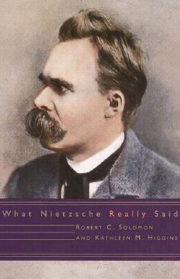 What Nietzsche Really Said - Kathleen M. Higgins - Hardcover - 1 ED