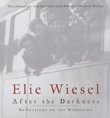 After the Darkness Reflections on the Holocaust