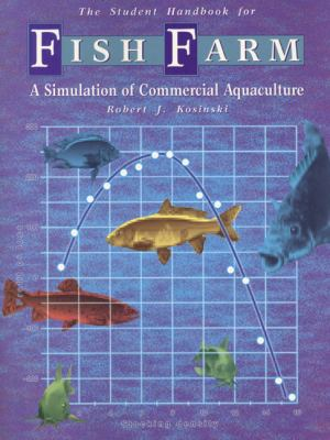 Fish Farm A Simulation of Commercial Aquaculture