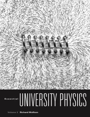 Essential University Physics Volume 2 with MasteringPhysics for Essential University Physics