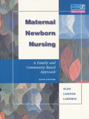 Maternal-Newborn Nursing A Family and Community-Based Approach