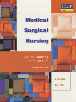 Medical-Surgical Nursing Critical Thinking in Client Care